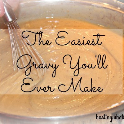 Intimidated by Gravy?  This is the easiest gravy you will ever make!