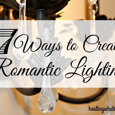 How to add a Little Bit of Romance to your Decor:  Romantic Lighting